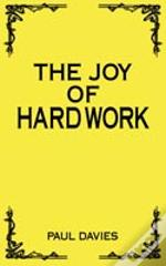 Joy Of Hard Work