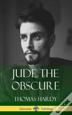Jude The Obscure (Hardcover Classics)