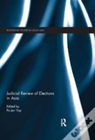 Judicial Review Of Elections In Asia