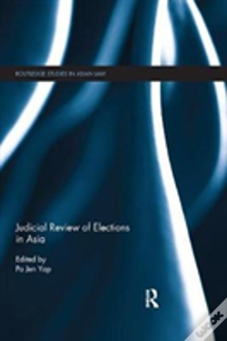 Wook.pt - Judicial Review Of Elections In Asia
