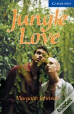 Jungle Love Level 5 Upper Intermediate Book With Audio Cds (3) Packupper Intermediate