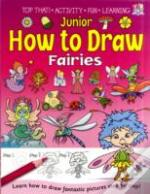 Junior How To Draw Fairies