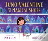 Juno Valentine & The Magical Shoes