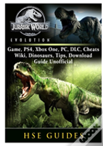 Jurassic World Evolution Game, Ps4, Xbox One, Pc, Dlc, Cheats, Wiki, Dinosaurs, Tips, Download Guide Unofficial