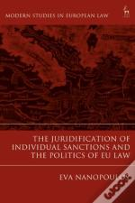 Juridification Of Individual Sanctions And The Politics Of Eu Law