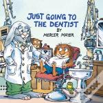 Just Going To The Dentist