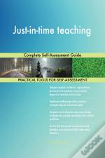 Just-In-Time Teaching Complete Self-Assessment Guide