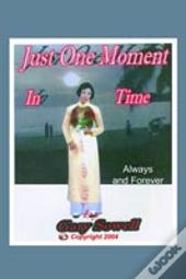 Just One Moment In Time