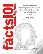 Just The Facts101 E-Study Guide For: A History Of Personality Psychology: Theory, Science, And Research From Hellenism To The Twenty-First Century