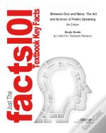 Just The Facts101 E-Study Guide For: Between One And Many: The Art And Science Of Public Speaking