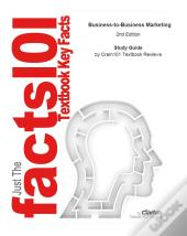 Just The Facts101 E-Study Guide For: Business-To-Business Marketing