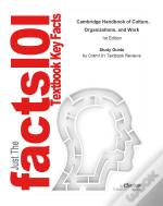 Just The Facts101 E-Study Guide For: Cambridge Handbook Of Culture, Organizations, And Work
