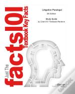 Just The Facts101 E-Study Guide For: Litigation Paralegal