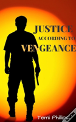 Wook.pt - Justice According To Vengeance