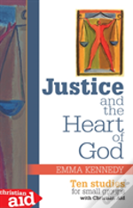 Justice And The Heart Of God