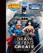 Justice League Draw Defend Create Sketchbook