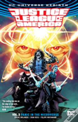 Wook.pt - Justice League Of America Vol. 3 Panic In The Microverse (Rebirth)