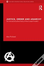 Justice, Order And Anarchy