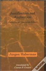 Justification & Application - Remarks On Discourse Ethics (Paper)