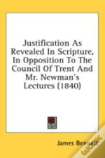 Justification As Revealed In Scripture,