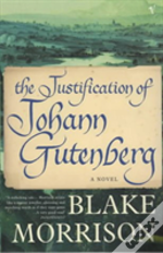 Justification of johann gutenburg