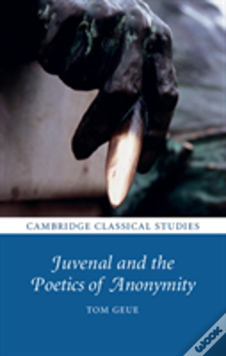Wook.pt - Juvenal And The Poetics Of Anonymity