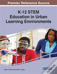 K-12 Stem Education In Urban Learning Environments