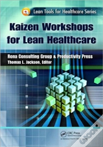 Kaizen Workshops For Lean Healthcare