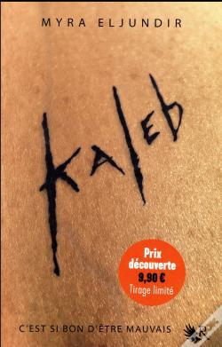Wook.pt - Kaleb - Tome 1 - Edition Prix Special