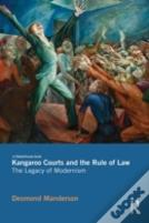 Kangaroo Courts And The Rule Of Law - The Legacy Of Modernism