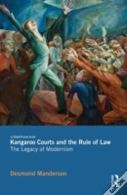 Wook.pt - Kangaroo Courts And The Rule Of Law - The Legacy Of Modernism