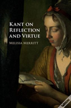 Wook.pt - Kant On Reflection And Virtue