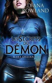 Kara Gillian T.3 : Les Secrets Du Demon