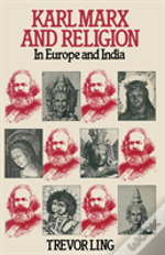Karl Marx And Religion In Europe And India