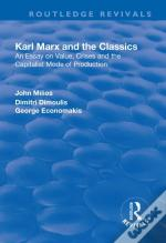 Karl Marx And The Classics