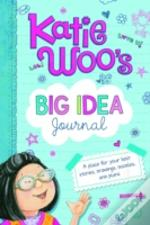 Katie Woo'S Big Idea Journal