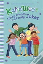 Katie Woos Funny Friends & Family Jokes