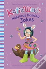 Katie Woos Hilarious Holiday Jokes