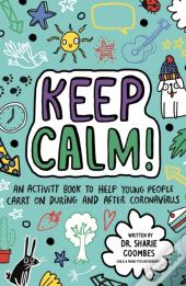 Keep Calm! (Mindful Kids)