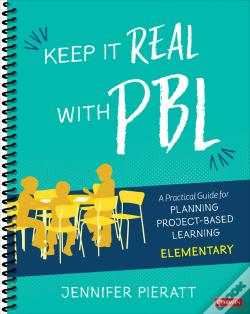 Wook.pt - Keep It Real With Pbl, Elementary