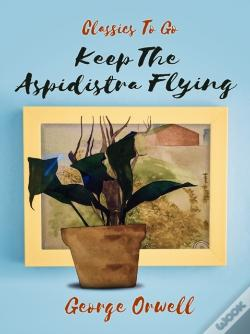 Wook.pt - Keep The Aspidistra Flying