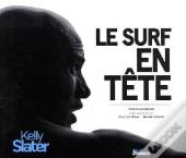 Kelly Slater, L'Extraterrestre