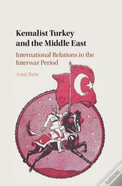 Wook.pt - Kemalist Turkey And The Middle East