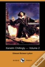 Kenelm Chillingly - Volume 2 (Dodo Press)