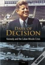Kennedy And The Cuban Missile Crisis