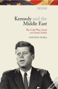 Wook.pt - Kennedy And The Middle East
