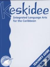 Keskidee Integrated Language Arts For The Caribbean