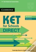 Ket For Schools Direct Workbook With Ans
