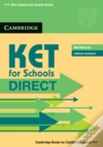 Ket For Schools Direct Workbook Without