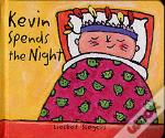 Kevin Stays The Night